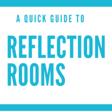 reflection room guide